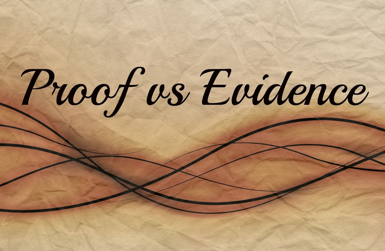 Image result for proof vs. evidence