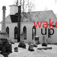 Wake Up, Strengthen What Remains and Is About to Die